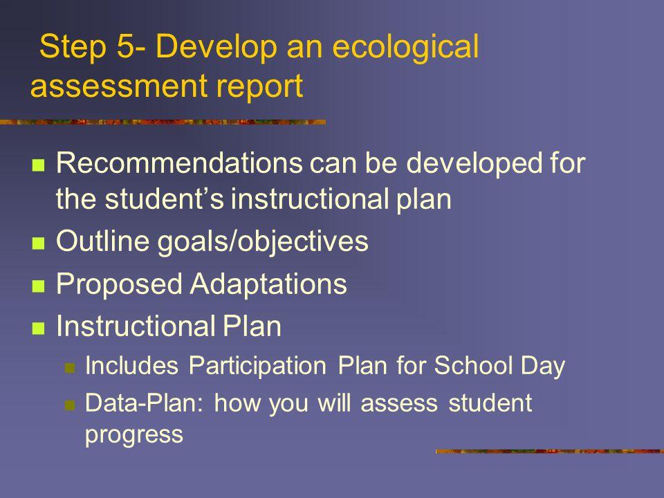 Step 5- Develop an ecological assessment report