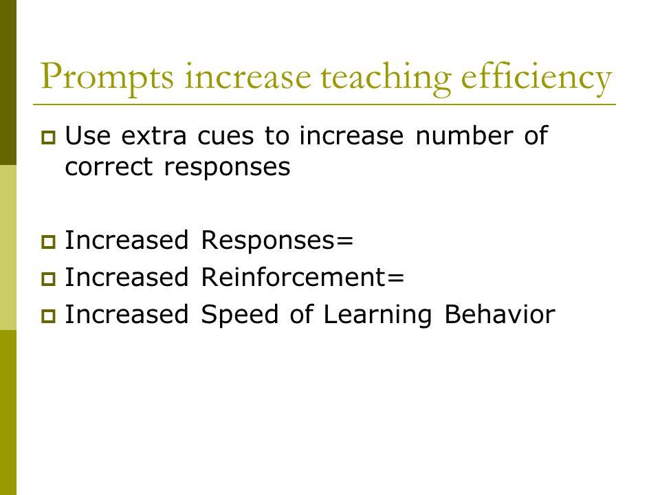 Prompts increase teaching efficiency