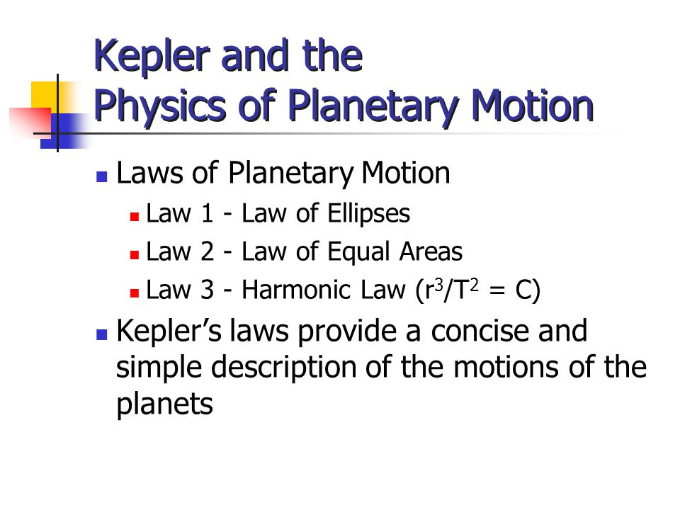 Kepler and the Physics of Planetary Motion