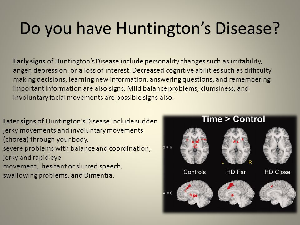 Do you have Huntington's Disease