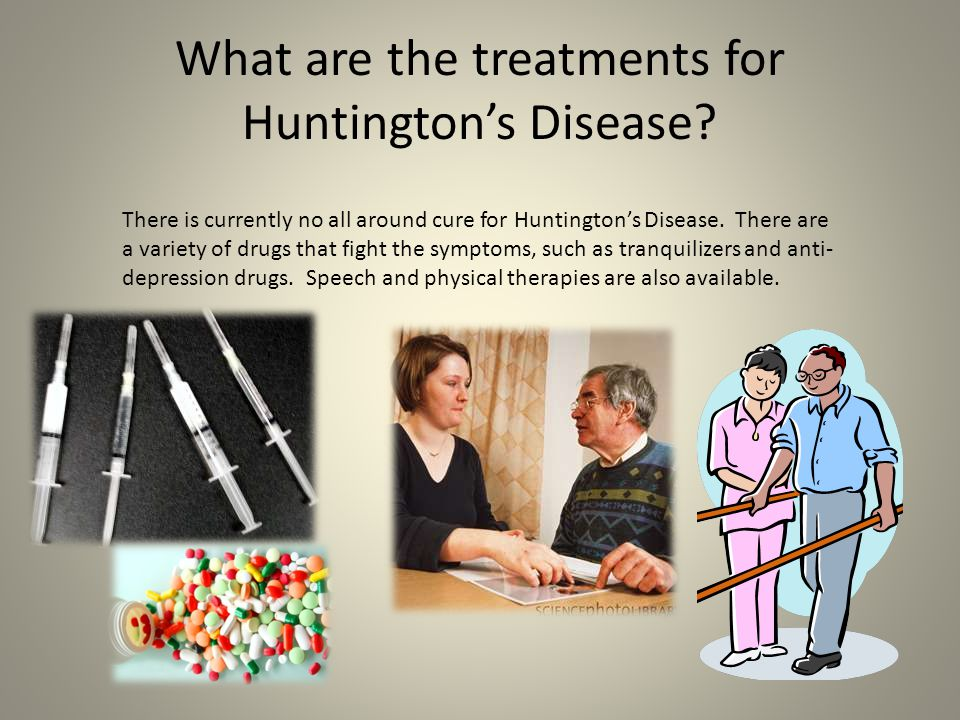 What are the treatments for Huntington's Disease
