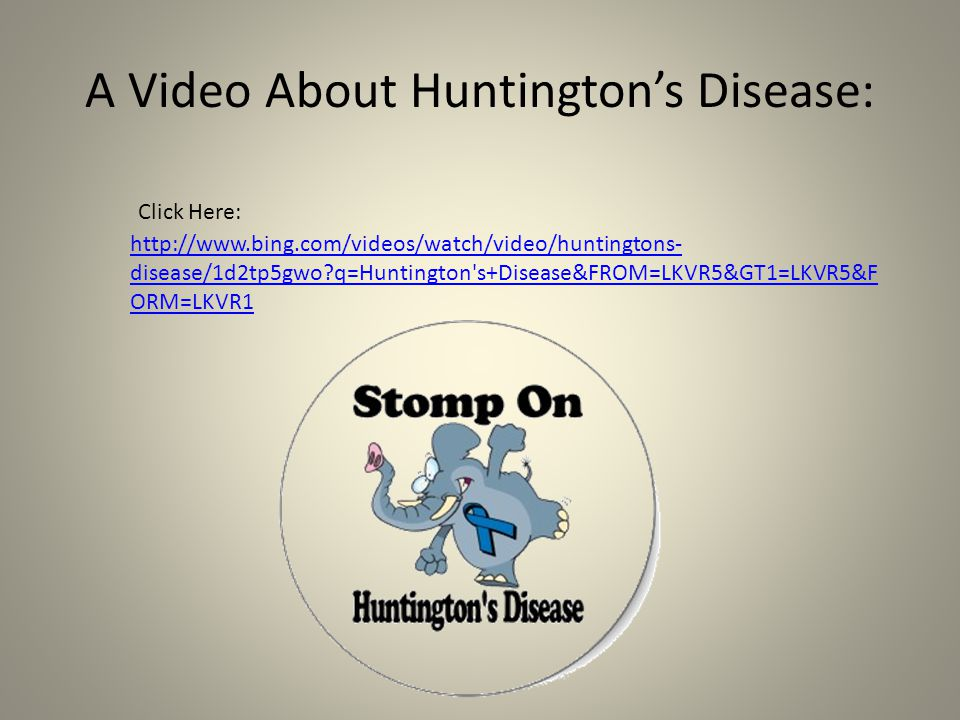 A Video About Huntington's Disease: