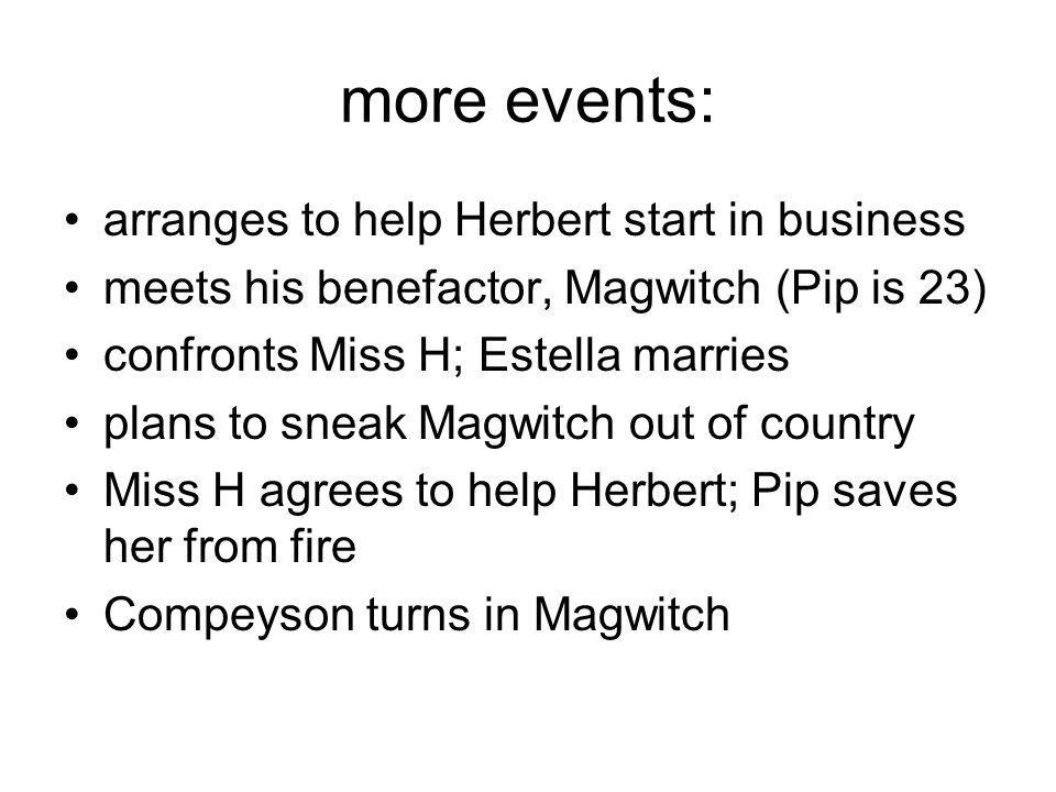 more events: arranges to help Herbert start in business