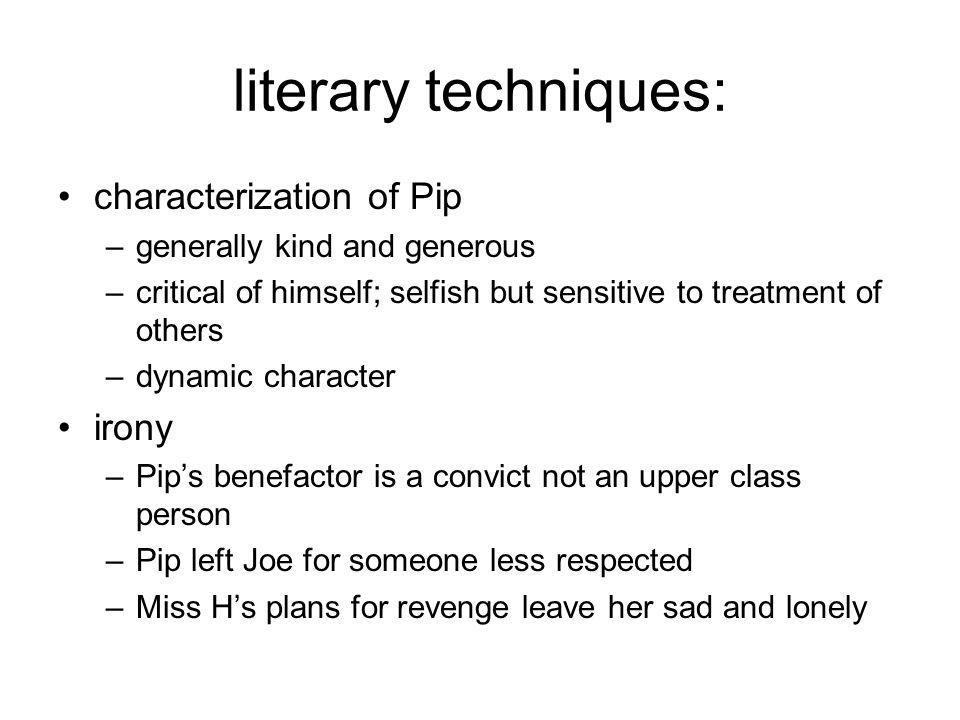 literary techniques: characterization of Pip irony