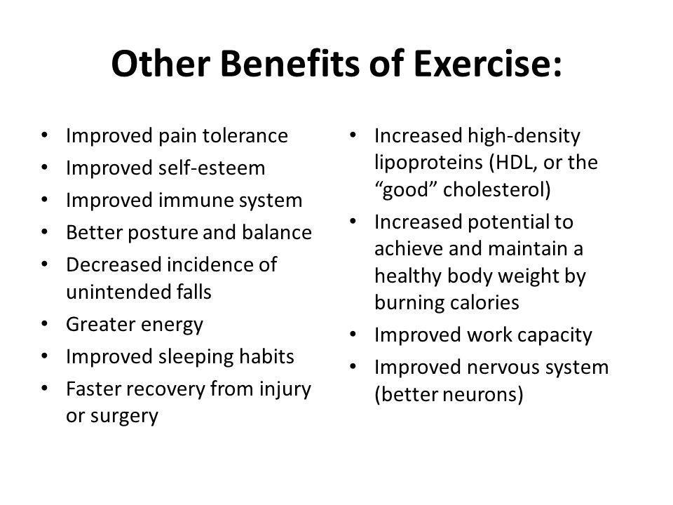 Other Benefits of Exercise: