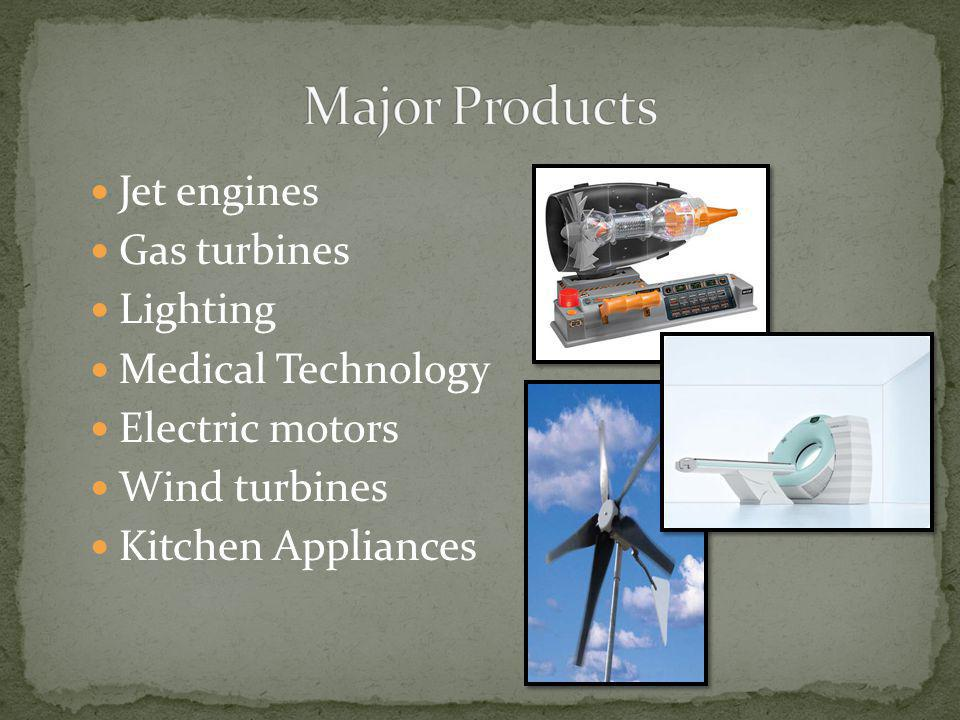 Major Products Jet engines Gas turbines Lighting Medical Technology