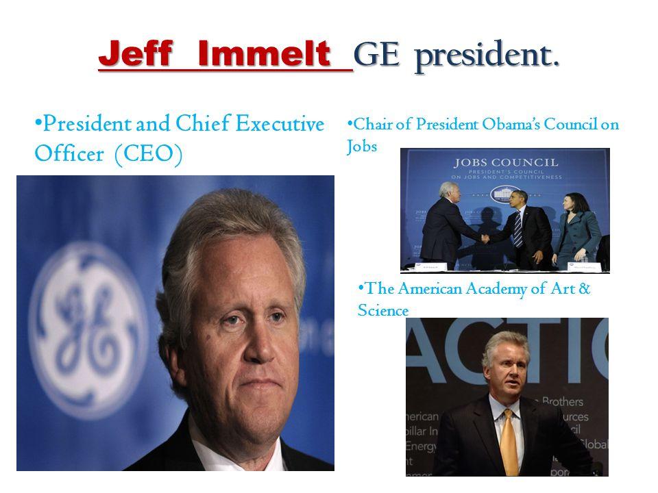 Jeff Immelt GE president.