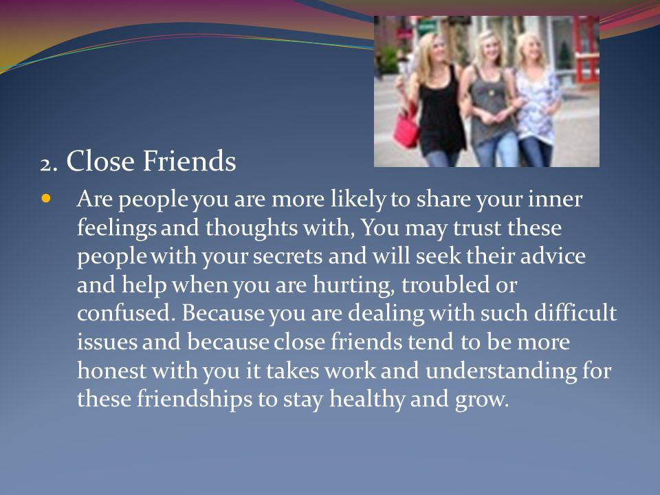 2. Close Friends