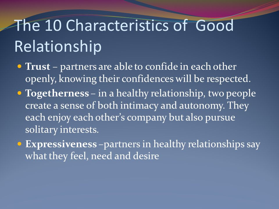 what are some characteristics of a good relationship