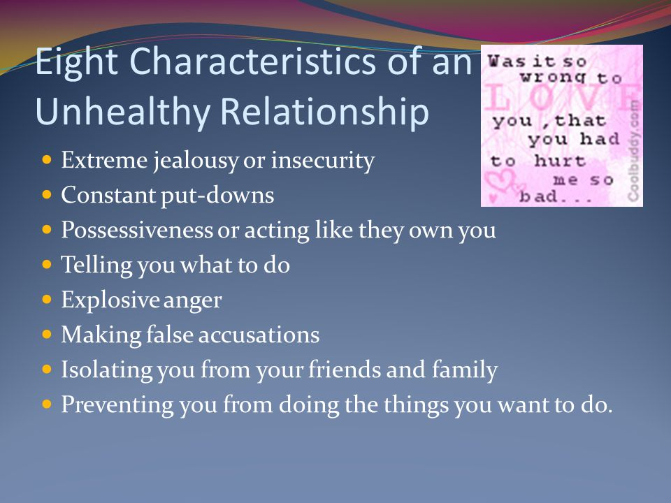Eight Characteristics of an Unhealthy Relationship