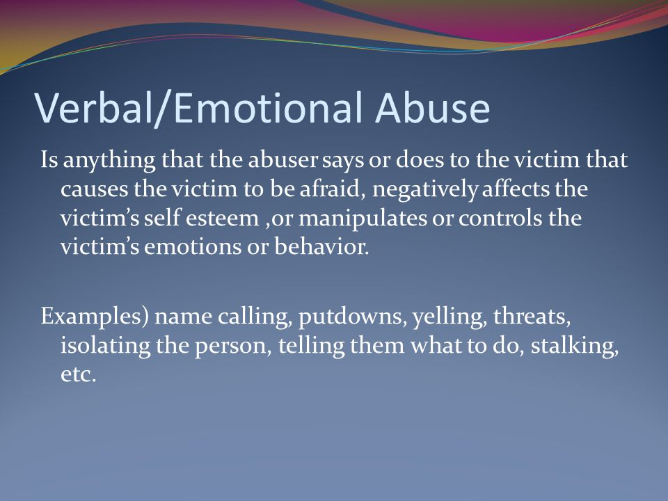Verbal/Emotional Abuse