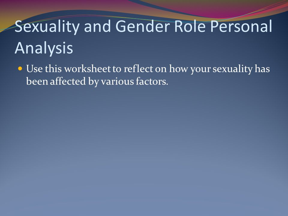 Sexuality and Gender Role Personal Analysis