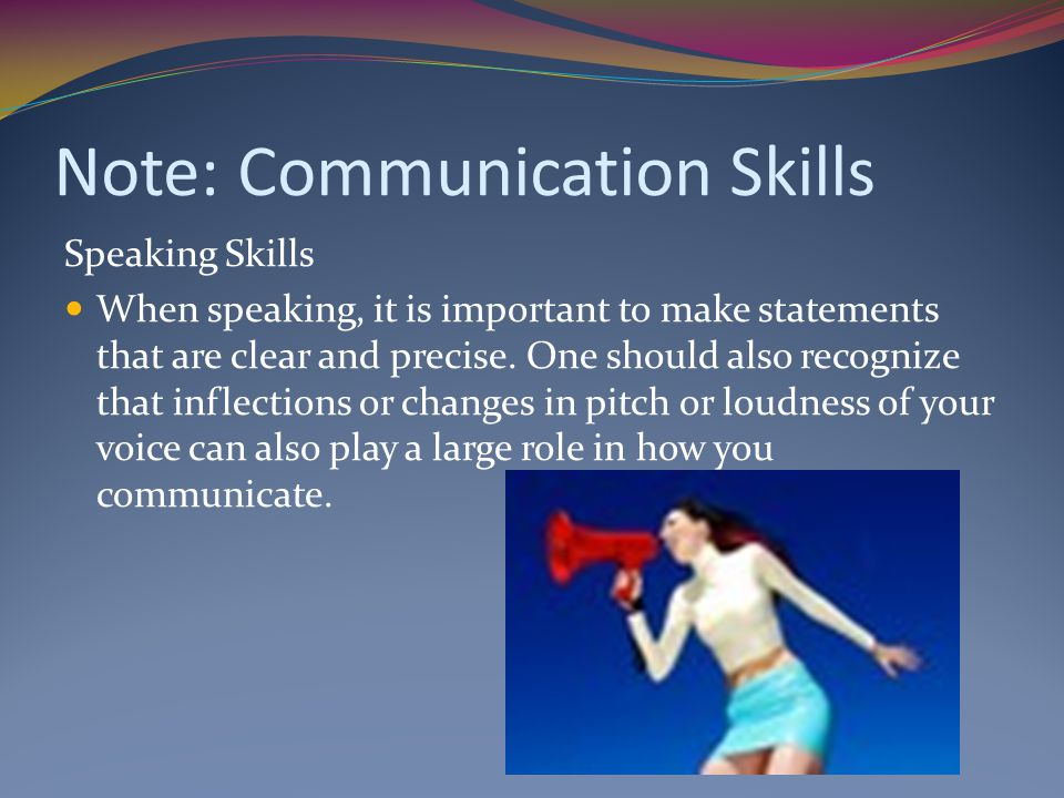 Note: Communication Skills