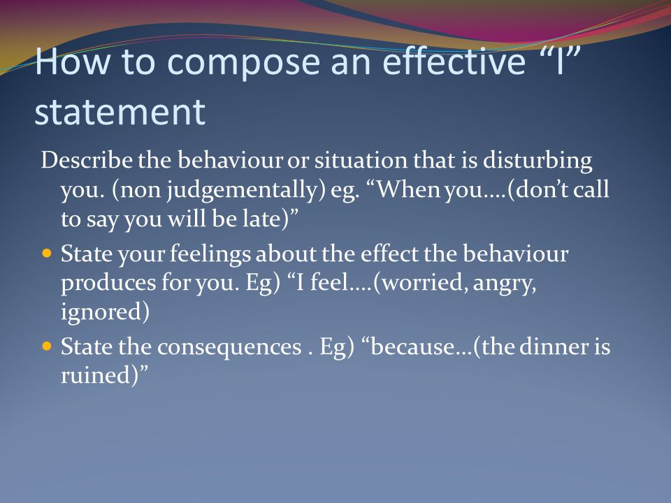 How to compose an effective I statement