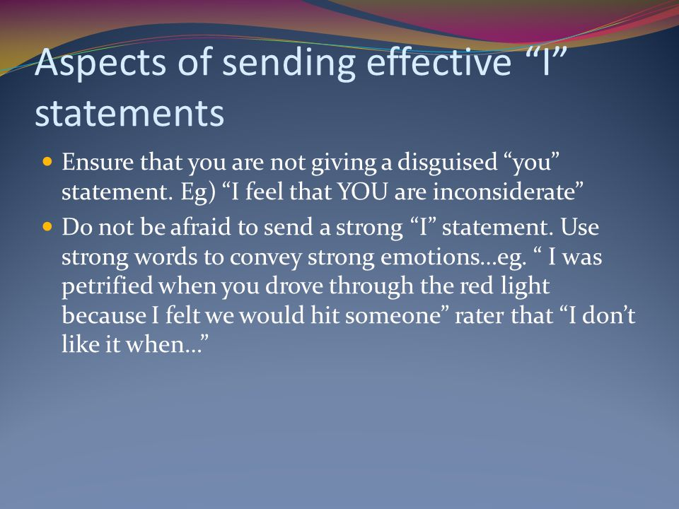 Aspects of sending effective I statements
