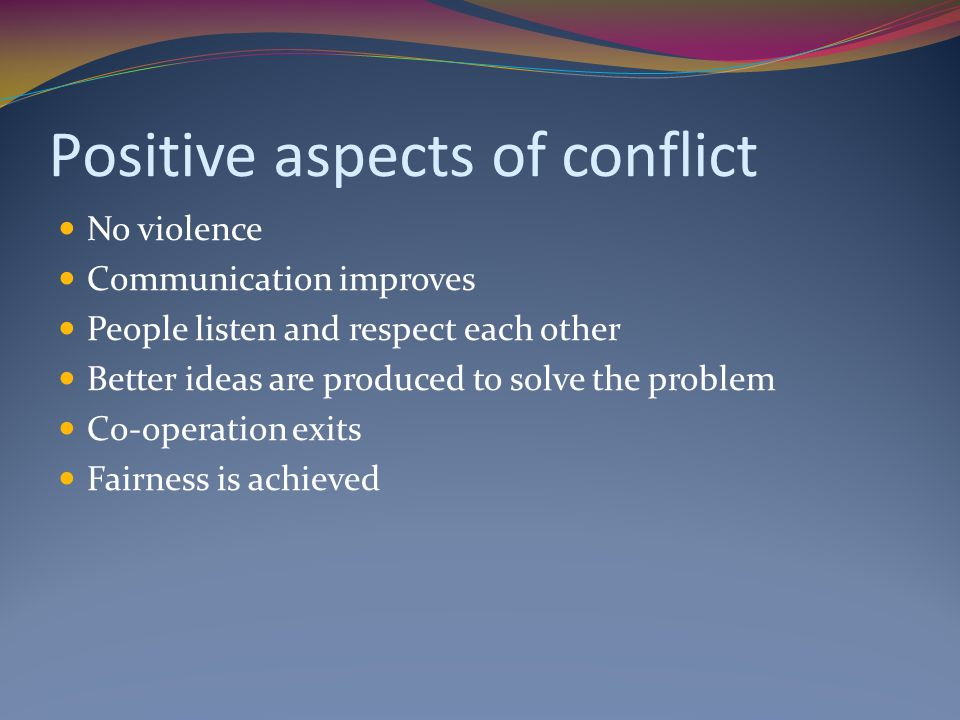 Positive aspects of conflict