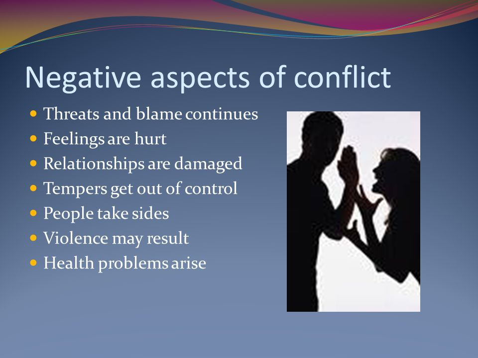 Negative aspects of conflict