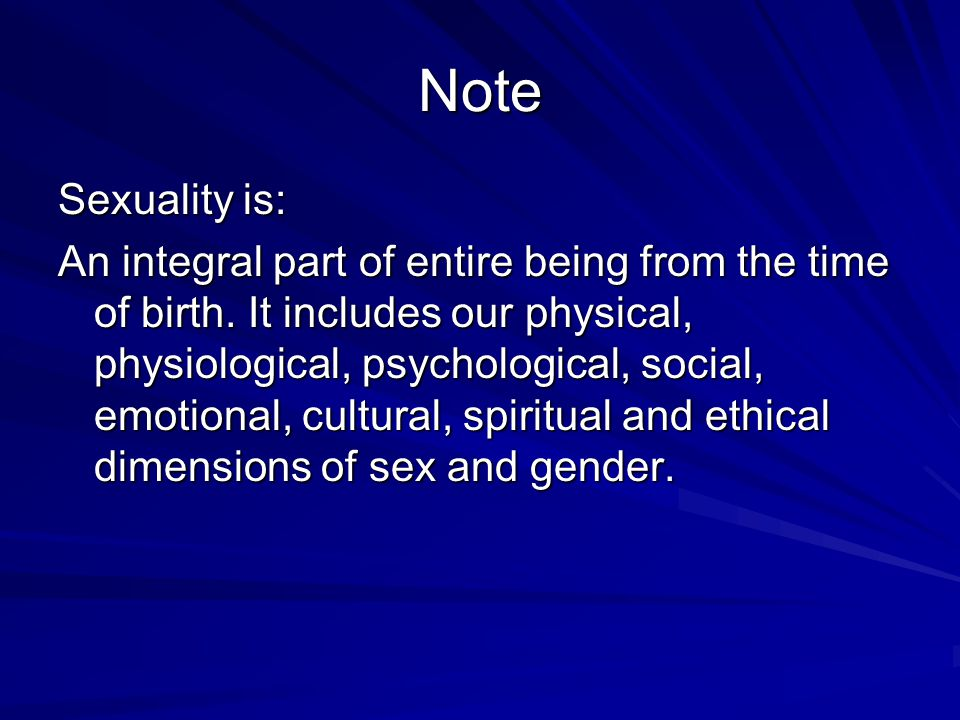 Note Sexuality is: