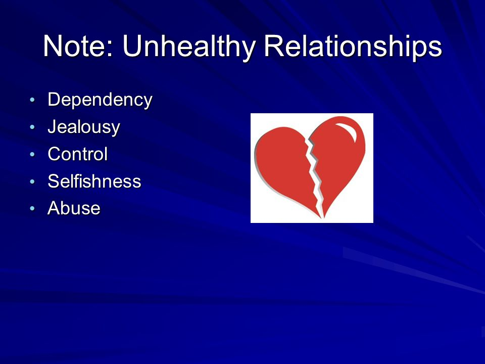 Note: Unhealthy Relationships