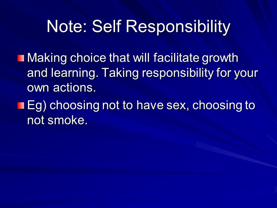 Note: Self Responsibility