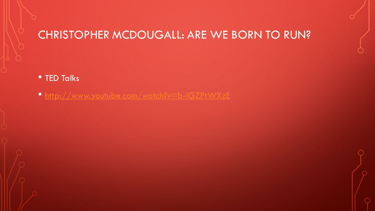 Christopher McDougall: Are we born to run
