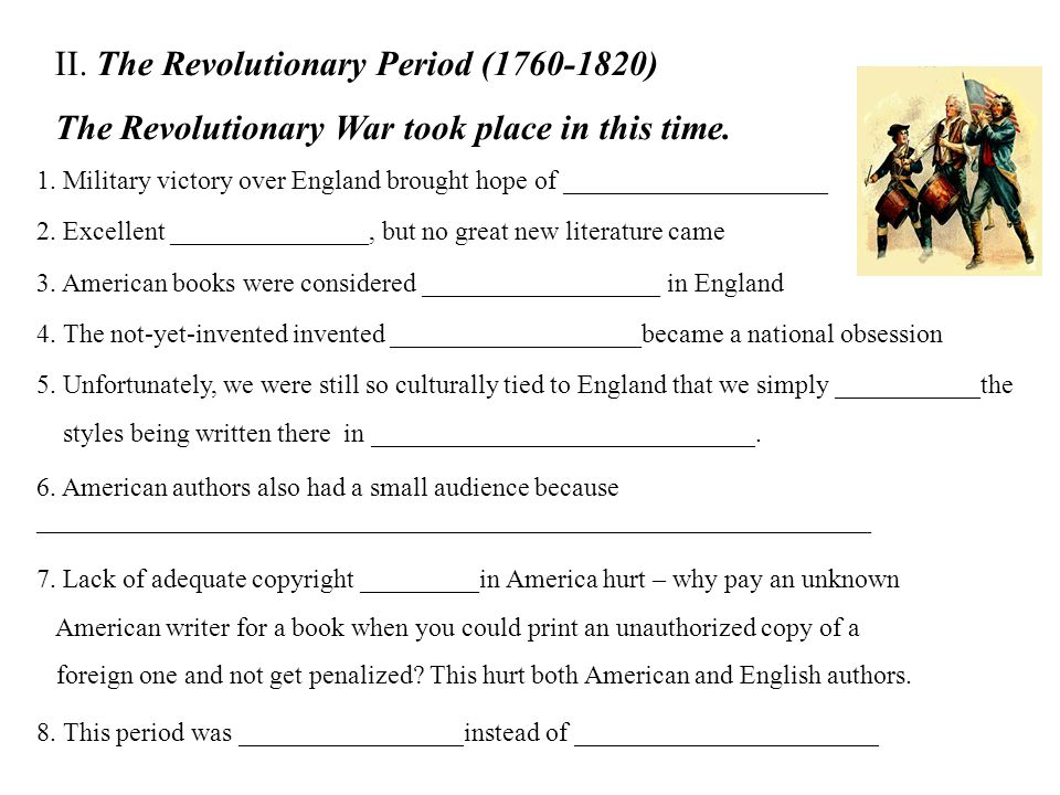 II. The Revolutionary Period (1760-1820)