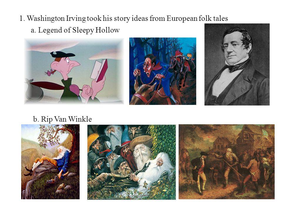 1. Washington Irving took his story ideas from European folk tales