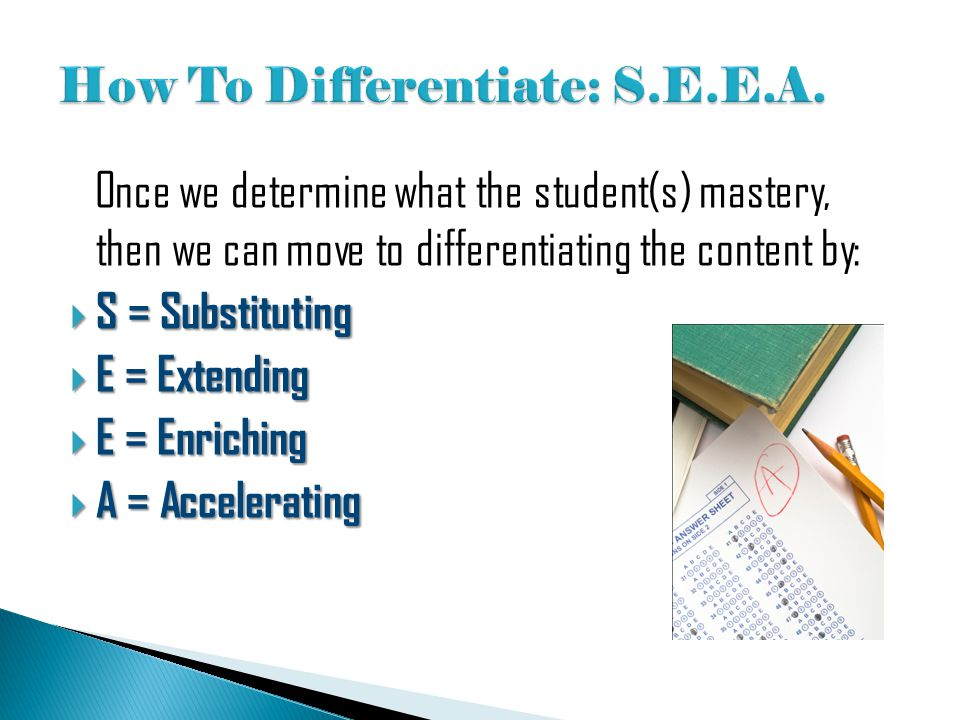 How To Differentiate: S.E.E.A.