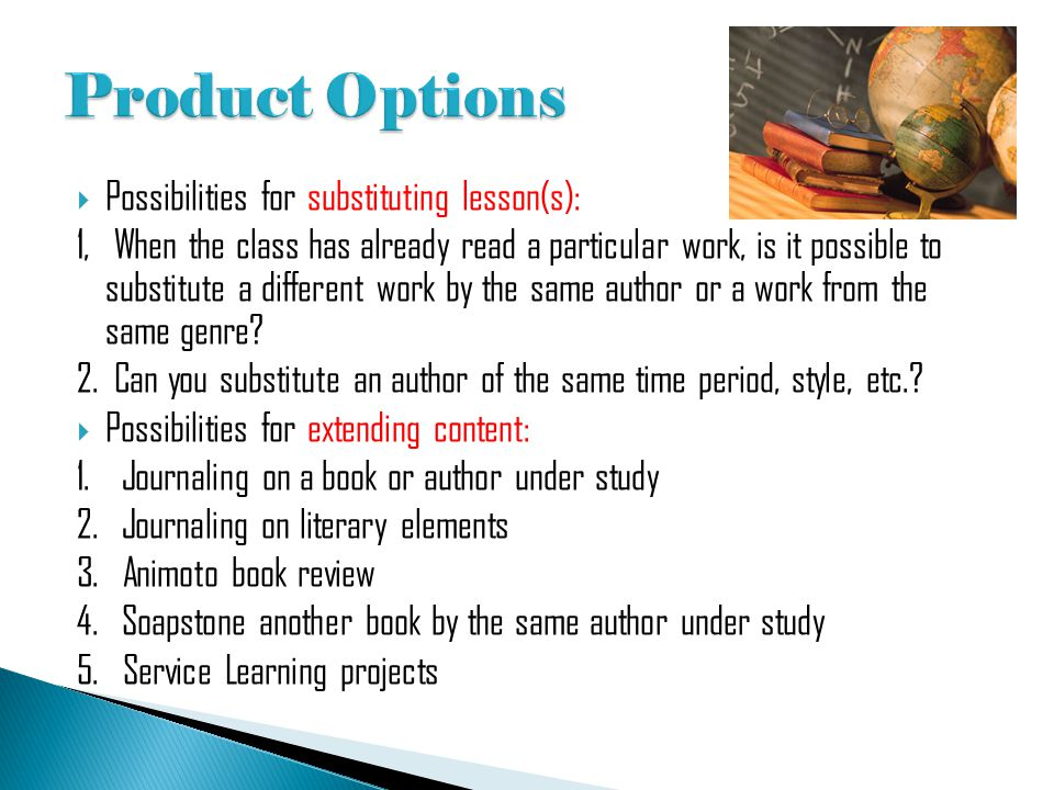 Product Options Possibilities for substituting lesson(s):