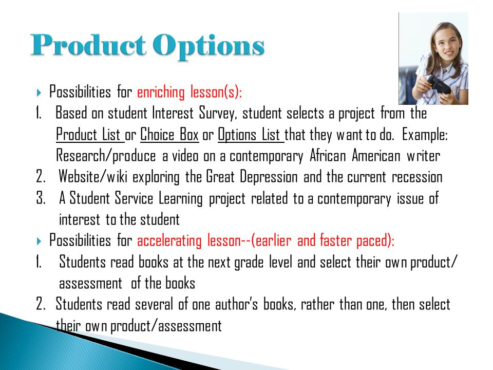 Product Options Possibilities for enriching lesson(s):