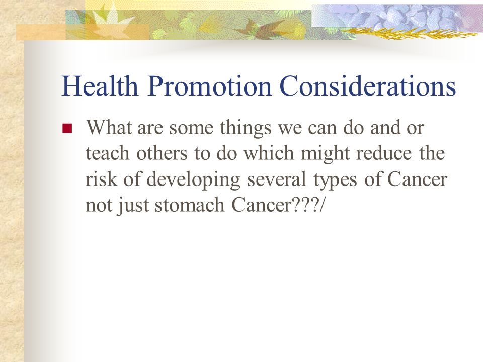 Health Promotion Considerations