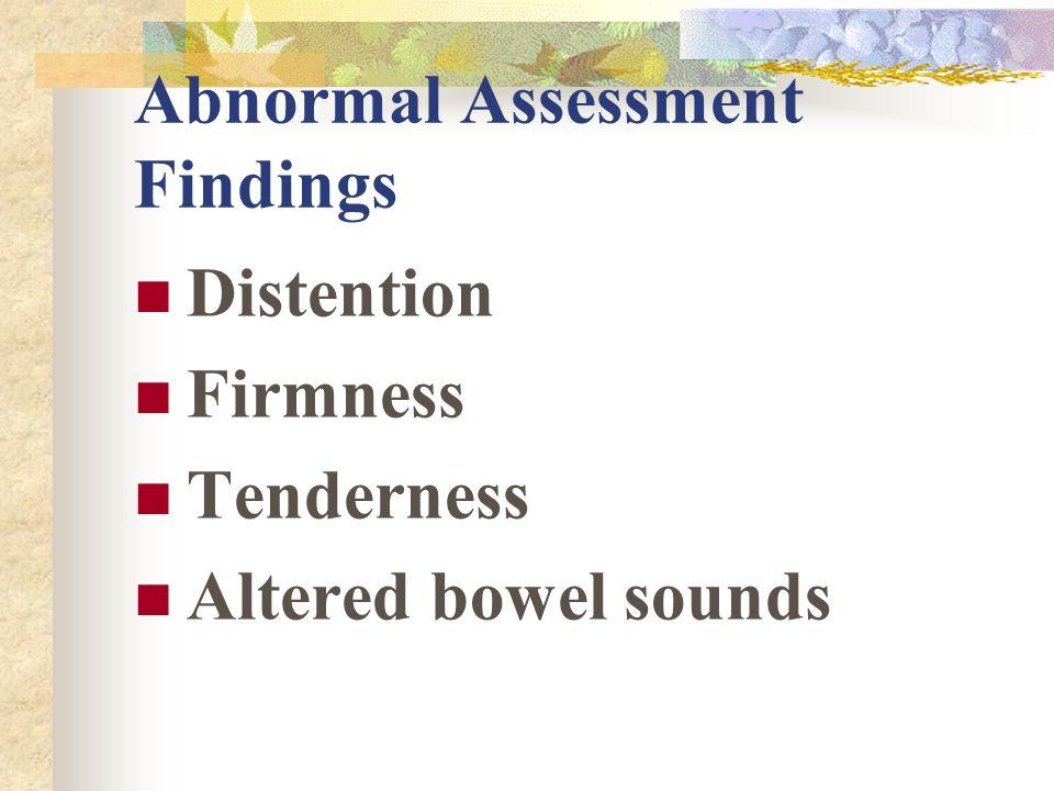 Abnormal Assessment Findings