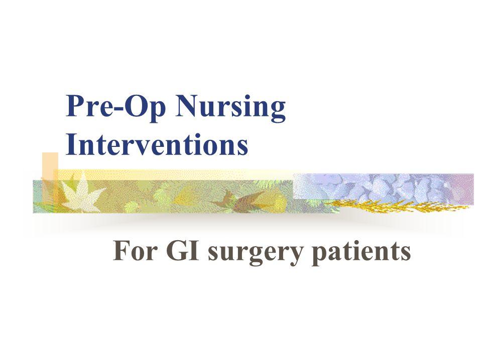 Pre-Op Nursing Interventions