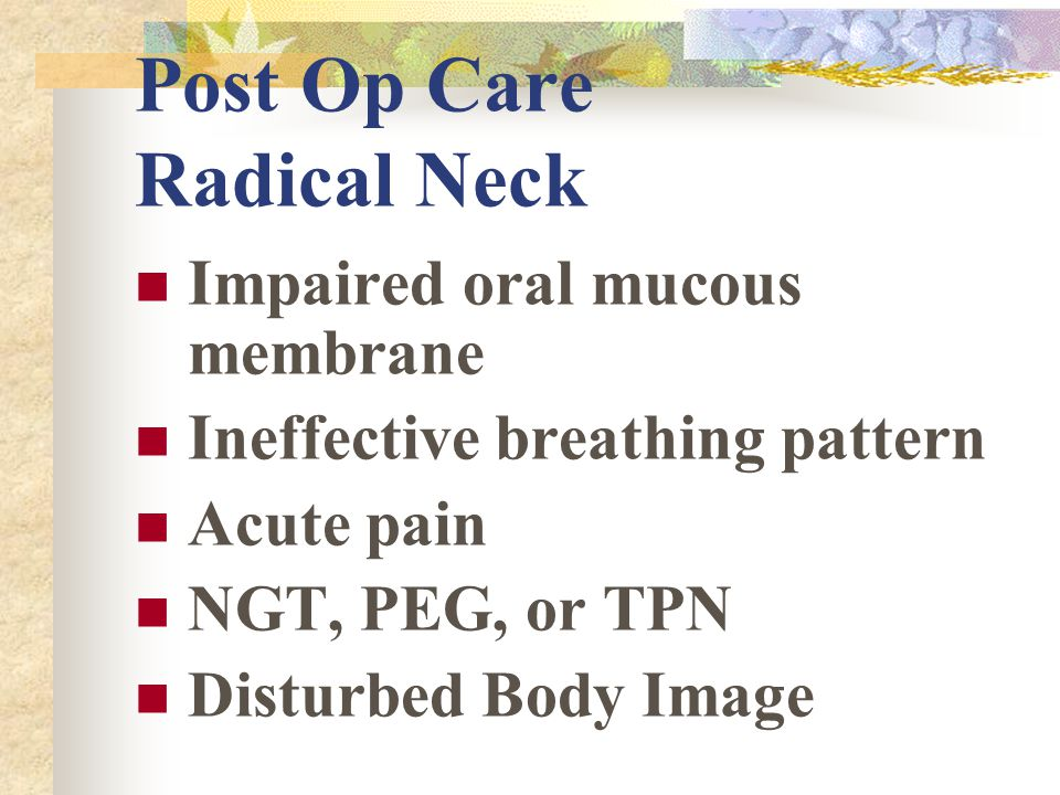 Post Op Care Radical Neck