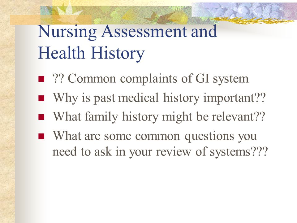 Nursing Assessment and Health History