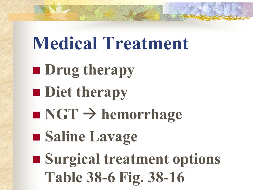 Medical Treatment Drug therapy Diet therapy NGT  hemorrhage