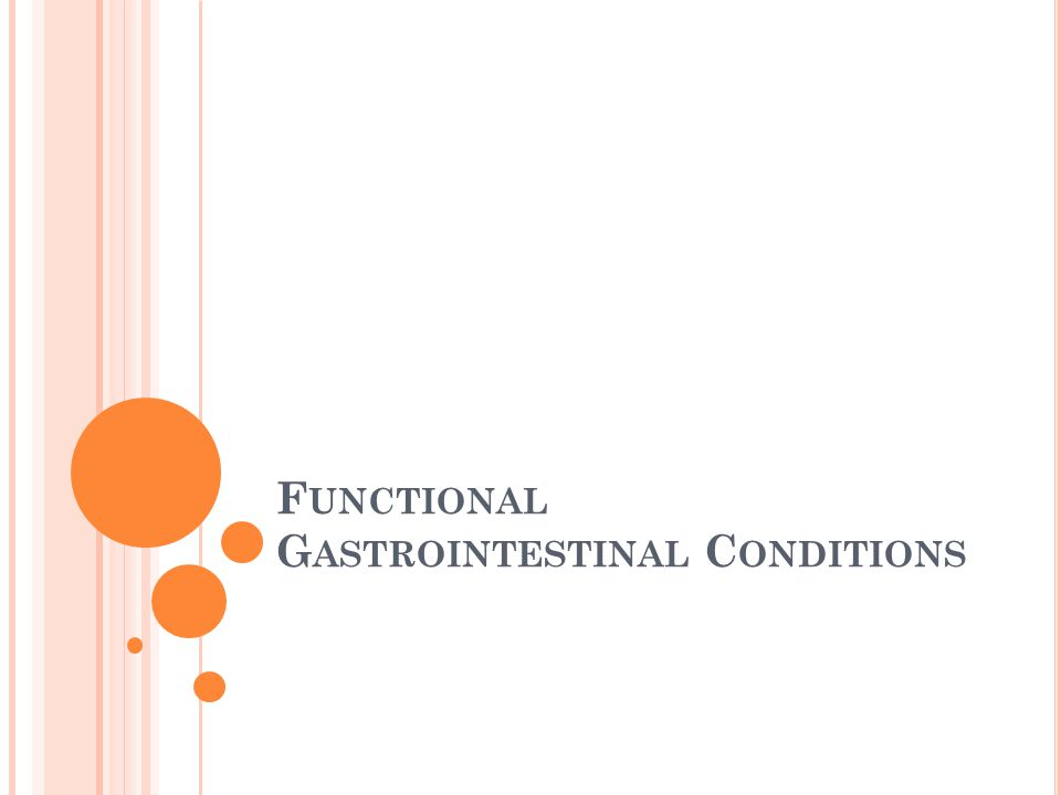 Functional Gastrointestinal Conditions