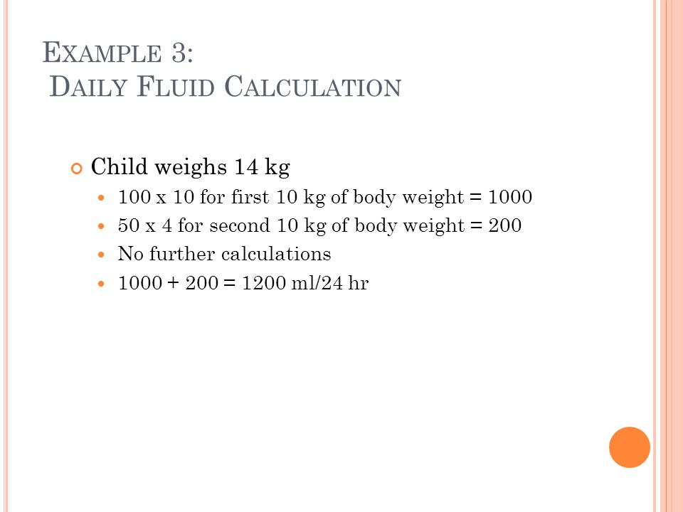 Example 3: Daily Fluid Calculation