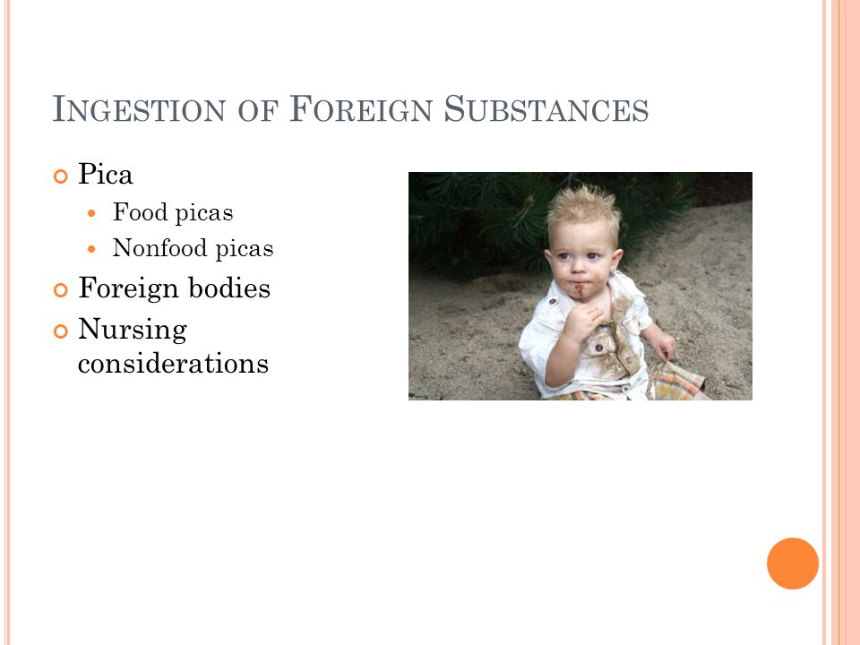 Ingestion of Foreign Substances