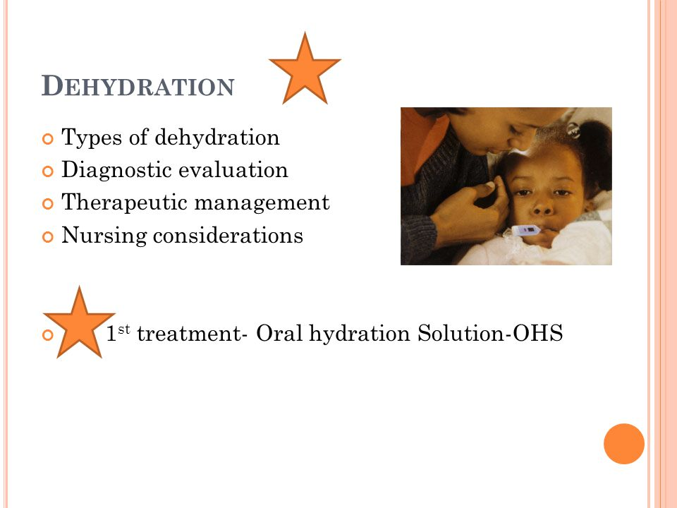 Dehydration Types of dehydration Diagnostic evaluation