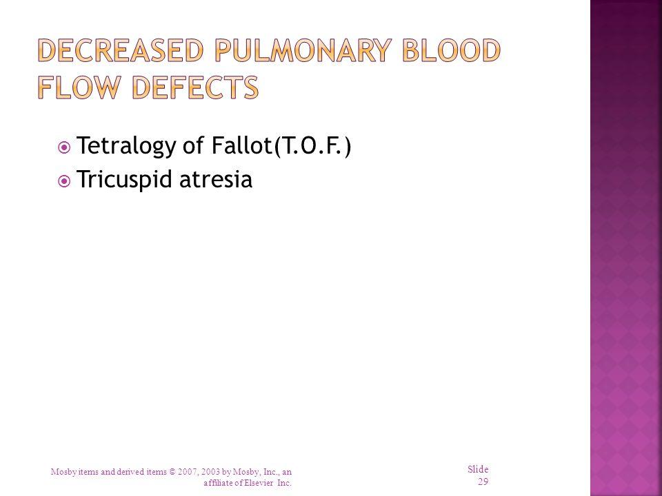 Decreased Pulmonary Blood Flow Defects