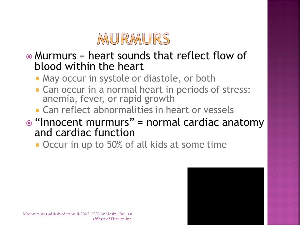 Murmurs Murmurs = heart sounds that reflect flow of blood within the heart. May occur in systole or diastole, or both.