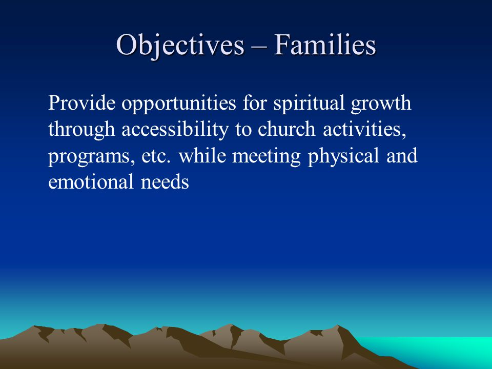 Objectives – Families