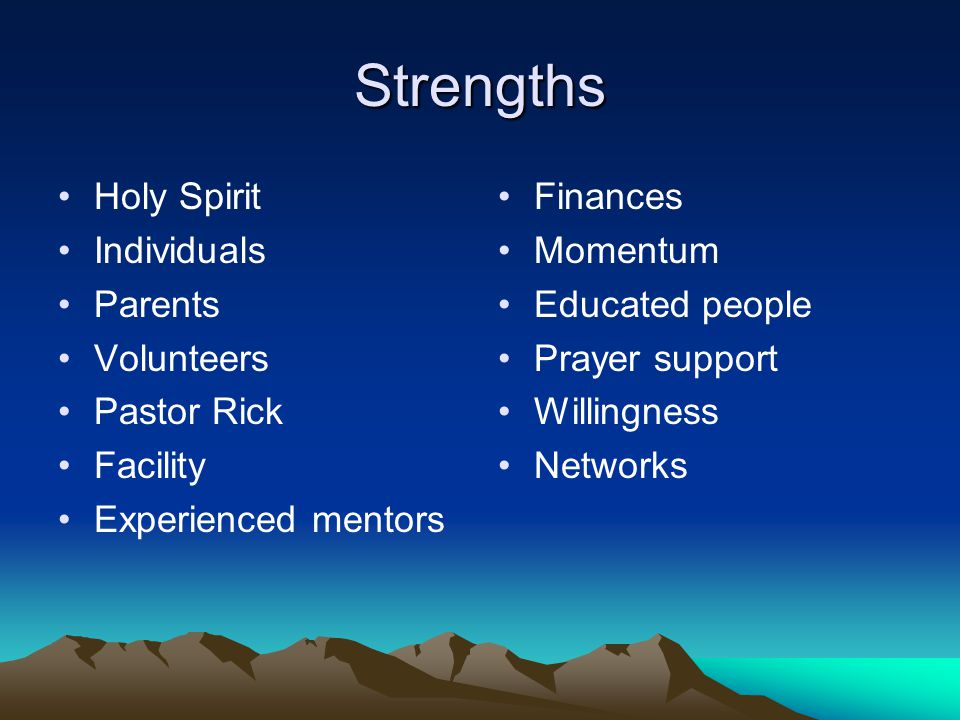 Strengths Holy Spirit Individuals Parents Volunteers Pastor Rick