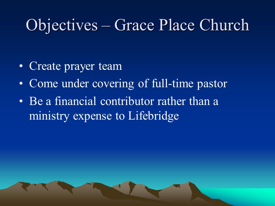 Objectives – Grace Place Church