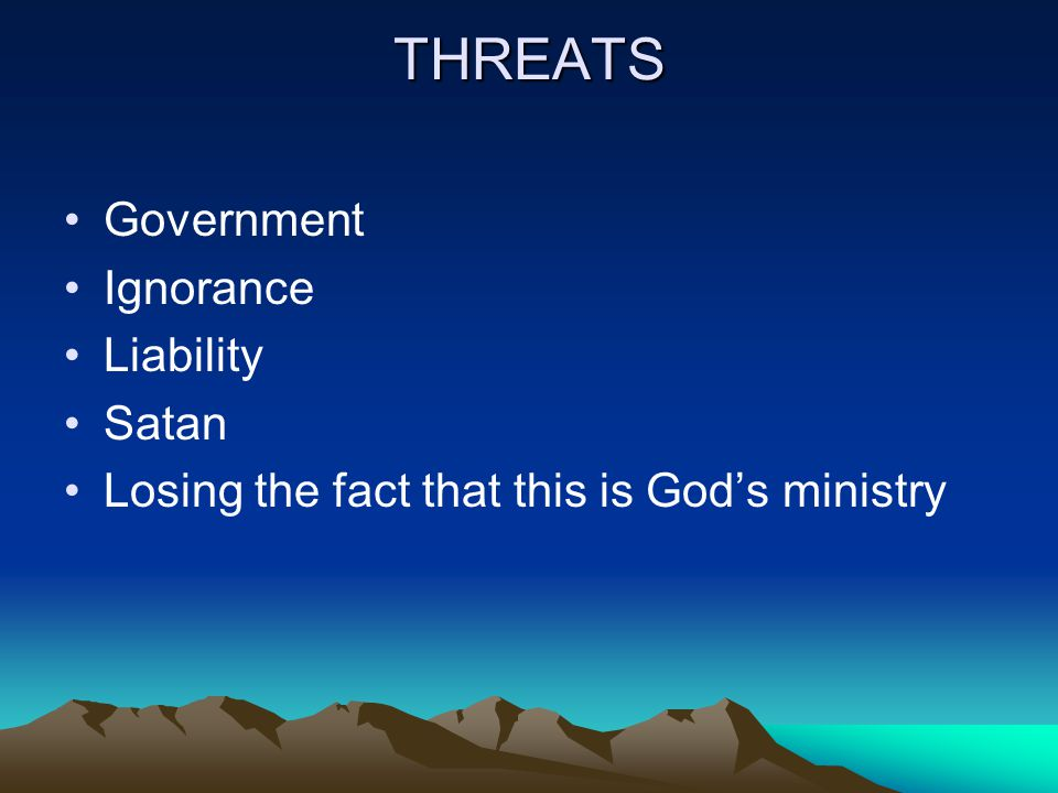 THREATS Government Ignorance Liability Satan