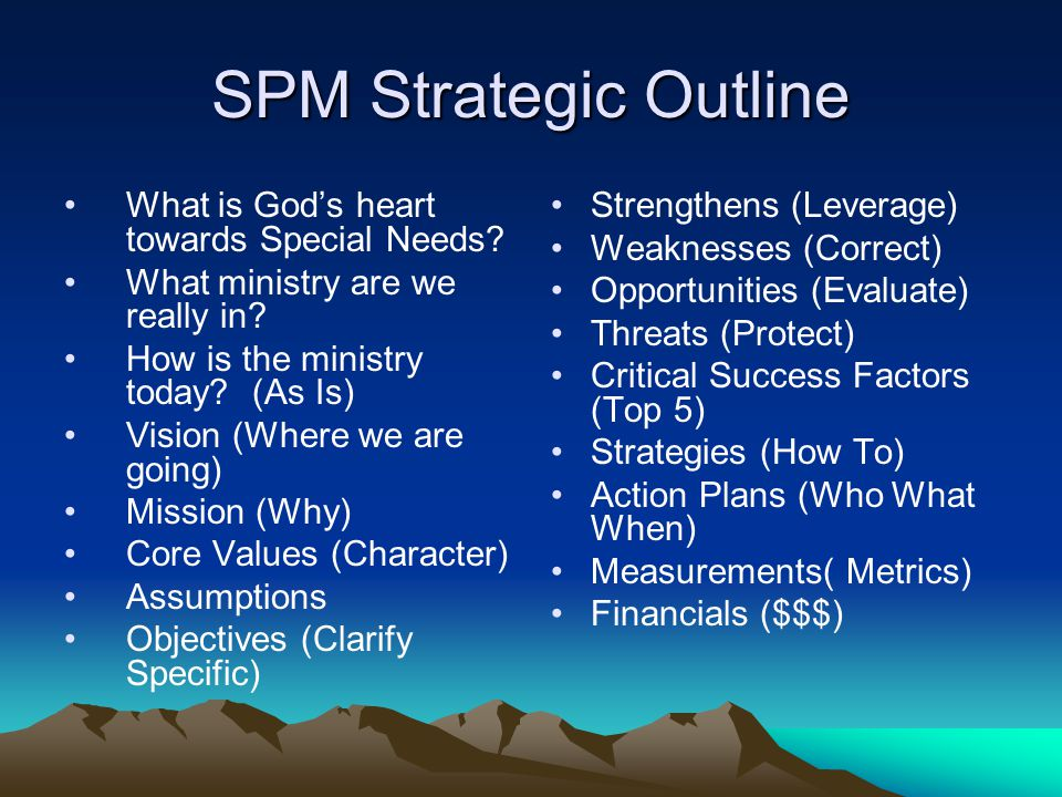SPM Strategic Outline What is God's heart towards Special Needs