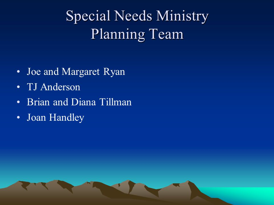 Special Needs Ministry Planning Team