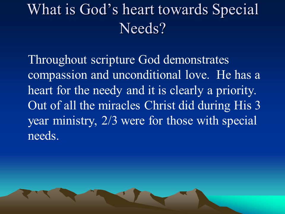 What is God's heart towards Special Needs