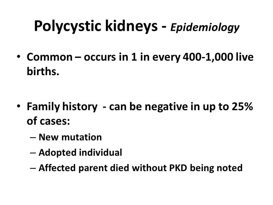 Polycystic kidneys - Epidemiology